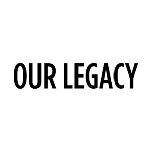 our-legacy